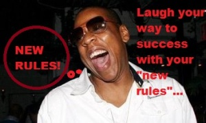 The most successful who made their own rules and did it their own way, are yelling New rules! In picture Jay-z